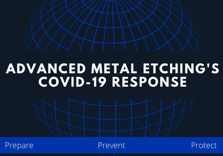 Advanced Metal Etching's Cov-19 Response