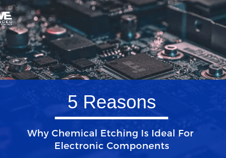 5 reasons why chemical etching is ideal for electronic components